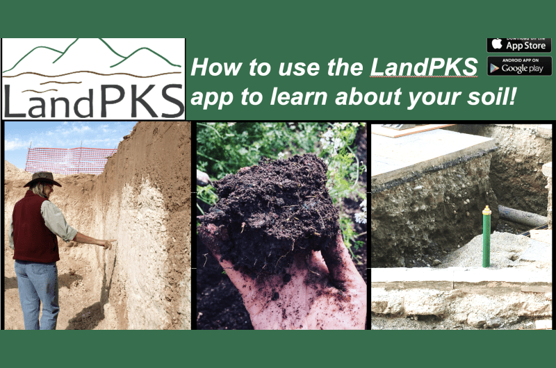 How to use the LandPKS app to learn about your soil